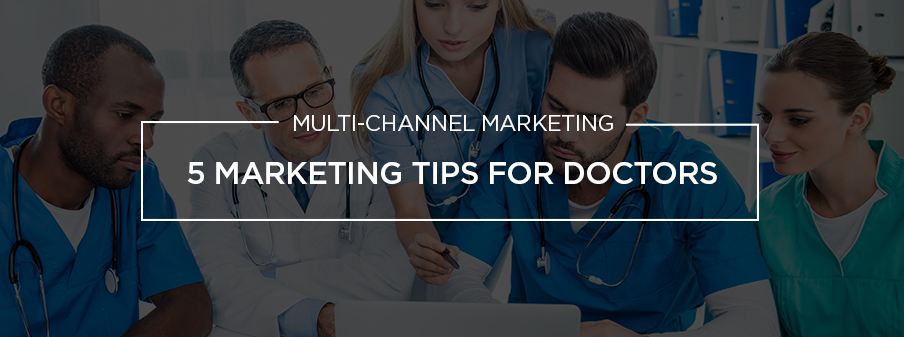 5 Marketing Tips For Doctors